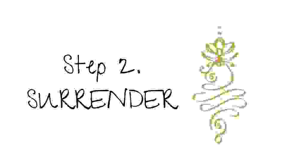 steps to enlightenment - surrender